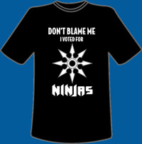 I Voted for Ninjas T-Shirt L