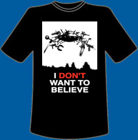 I Don't Want To Believe T-Shirt, L